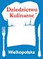Nasza firma należy do Sieci Dziedzictwa Kulinarnego Wielkopolski
